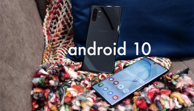 نسخه بتا اندروید ۱۰ برای سامسونگ Galaxy S10 و Note 10 در راه است